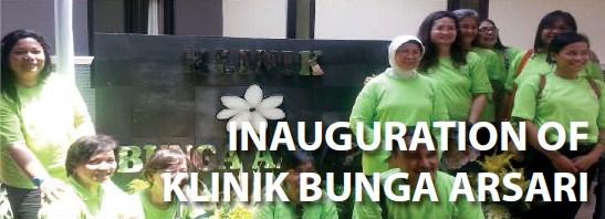 Inauguration of Klinik Bunga Arsari